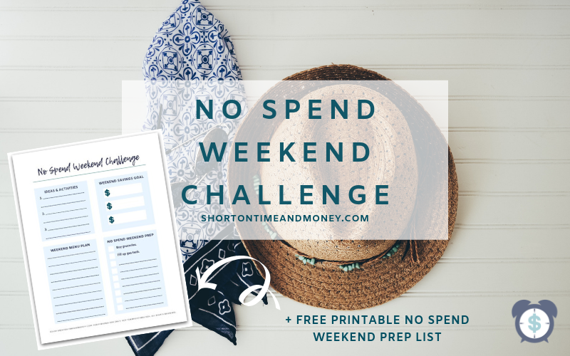 No Spend Weekend Challenge Prep List @ ShortOnTimeAndMoney.com