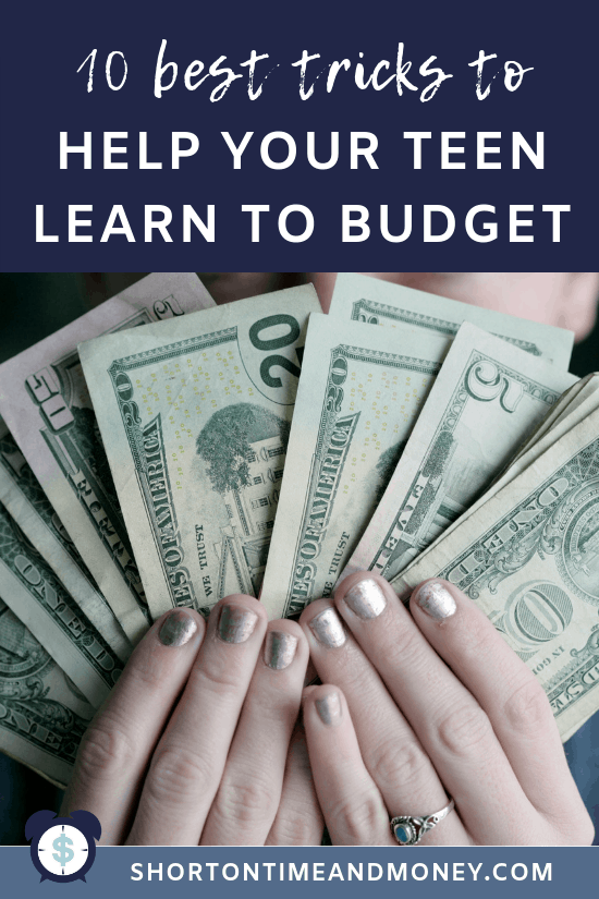 Help Your Teen Learn to Budget @ ShortOnTimeAndMoney.com