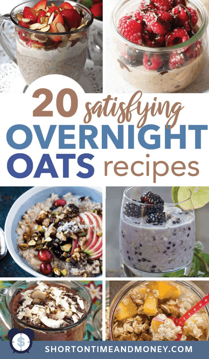 20 Satisfying Overnight Oatmeal Recipes You'll Love! @ ShortOnTimeAndMoney.com