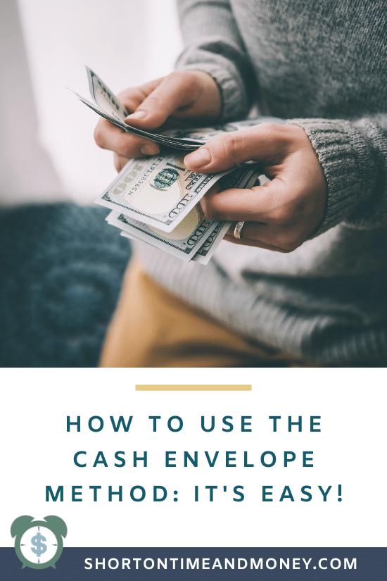 How to Use the Cash Envelope System: It's Easy! @ ShortOnTimeAndMoney.com